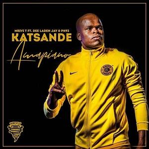 Katsande Amapiano Mp3 Download Fakaza Song : Mrivi T 2020