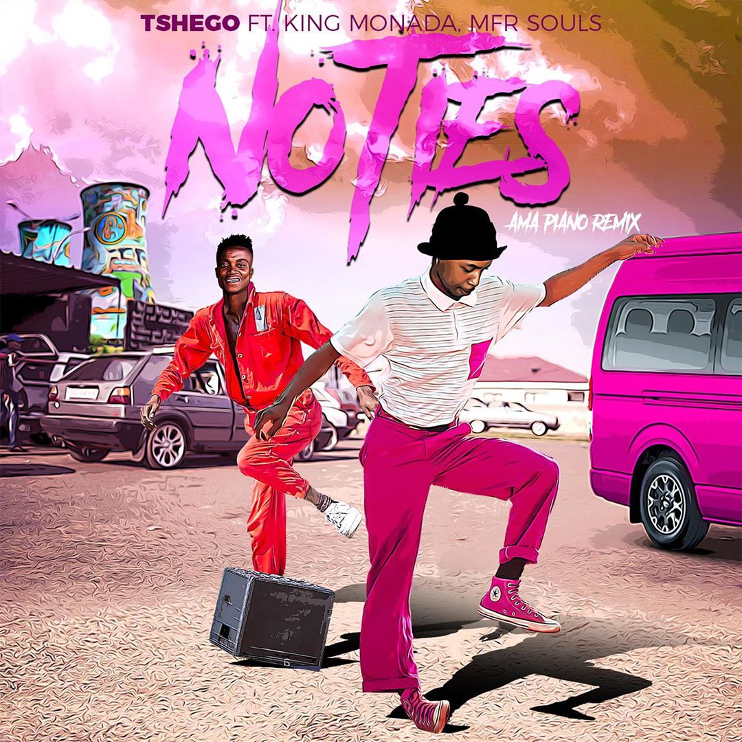 VIDEO: Tshego – No Ties Ft. King Monada Mp4 Download Fakaza