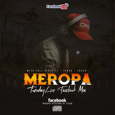 Ceega – Meropa Tuesdays Live Facebook Mix (Week 2)