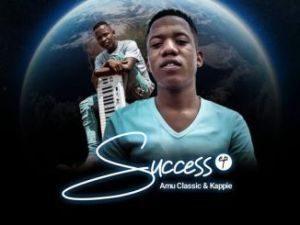 Amu Classic x Kappie – Success EP