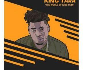 DJ King Tara – The World Of King Tara – EP