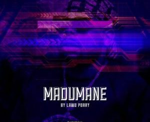 2020 : DJ Maphorisa – Madumane – EP Mp3 Download Fakaza