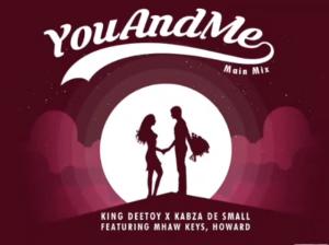 Dj Maphorisa – You and me ft Kabza De small Mp3 Download Fakaza