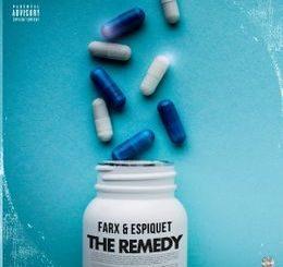 Farx & Espiquet – The Remedy Ft. Cye