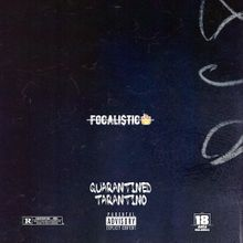 2020 EP Focalistic – Quarantined Tarantino (Tracklist)