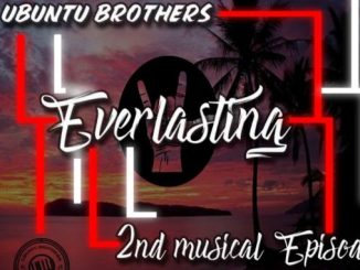 Ubuntu Brothers – Everlasting (2nd Musical Episode)