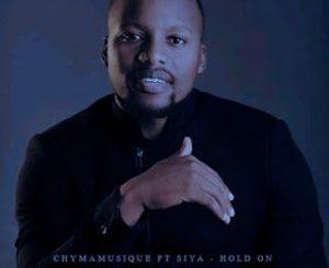 Chymamusique – Hold On Ft. Siya (DopeTheDjs Tech MashUp)