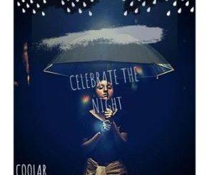 ALBUM: Coolar – Celebrate The Night