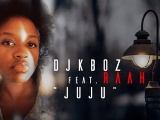 Dj Kboz – Juju (Feat. Raah'do)