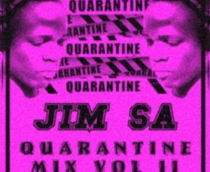 Jim SA – Quarantine mix vol II