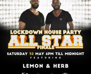 Lemon & Herb – Lockdown House Party (SET 2)