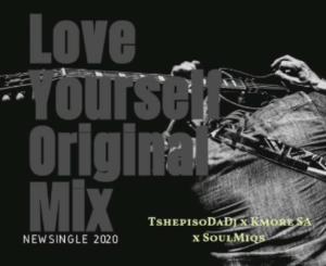 TshepisoDaDj x Kmore x SoulMiqs – Love Yourself (Original Mix)