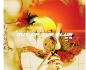 Unlimited Soul – Out Of The Blue EP