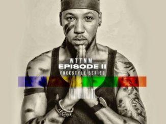 Ma-B – WTTNM Freestyle Episode 2