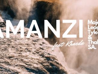 Major League DJz, Tyler ICU & Thabzin SA feat. Kheada – Amanzi
