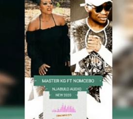 Master KG Ft Nomcebo – Njabulo (Video & Lyrics)