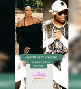 Master KG Ft Nomcebo – Njabulo (Snippet)