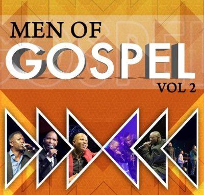 ALBUM: Spirit of Praise – Men of Gospel Vol. 2