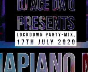 Ace da Q ft Caltonic SA, Sje Konka-Freddy K, Vigro Deep – Lock Down Party AMAPIANO MIX