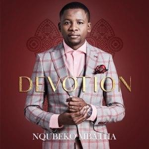 ALBUM: Nqubeko Mbatha – Devotion