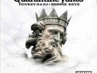 EP: Poukey Da Deejay & BennyKeyz – Qaurantine'Yanos Mp3 Download