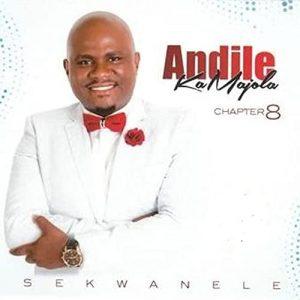 Andile KaMajola – Uthando Lwakho Lyrics