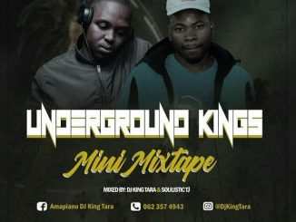 Dj King Tara & Soulistic TJ – Underground Kings Mix