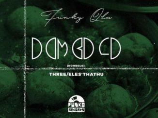 Funky Qla – Dombolo Mix Vol. 3