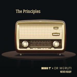 Mono T & Dr Moruti – Never Ready (Album)