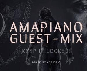 Ace da Q – AMAPIANO GUEST-MIX 2 ft Nomcebo, Master KG, Shasha, Vigro Deep, Jazz Dissciples