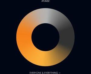 Atjazz – Everyone & Everything = (EP)
