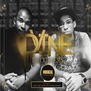 Dvine Brothers – You're Mine (feat. Lady Zamar)