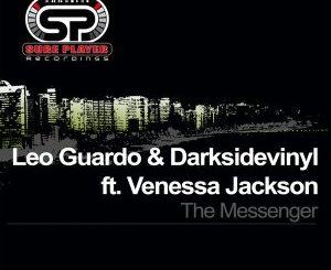 Leo Guardo, Darksidevinyl, Venessa Jackson – The Messenger EP