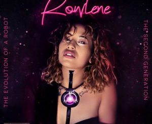 Rowlene – Without You Ft. Kane