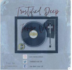 Trust SA – Trustified Deep Tempo Vol. 1