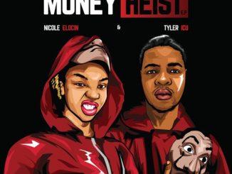 Album : Tyler ICU & Nicole Elocin – Money Heist