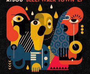 atsou – Sleepwalk Town (Armonica Remix)