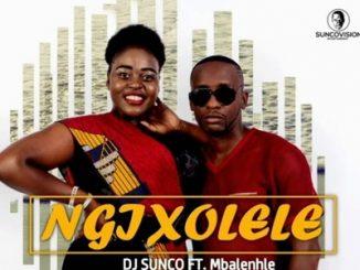 DJ Sunco – Ngixolele Ft. Mbalenhle