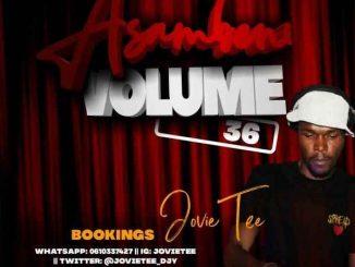 Jovie Tee – Asambeni Vol. 36 Mix