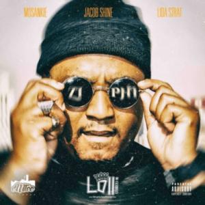 Lolli – Ziphi Ft. Jacob Shine, Lida Srat & Mosankie