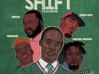 Riah Skit – Shift Ft. Bigstar Johnson, Cardo Raps, Reason & Touchline