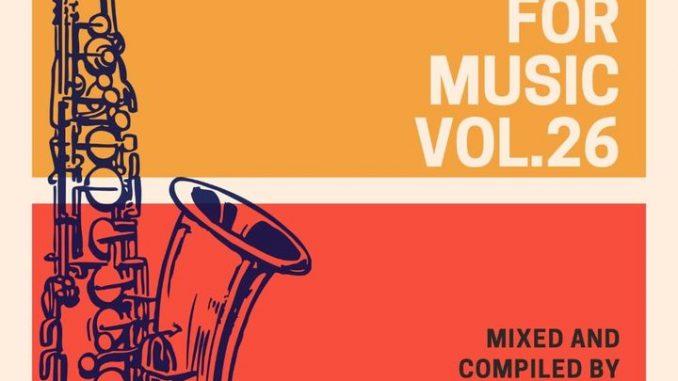 Sjavas Da Deejay – My Love For Music Vol. 26 Mix