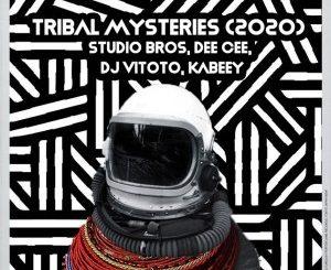 Studio Bros, Dee Cee, DJ Vitoto, Kabeey – Tribal Mysteries (2020)