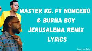 VIDEO: Master KG – Jerusalema (Remix) Ft. Burna Boy, Nomcebo