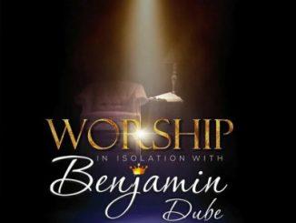 Benjamin Dube – Ngiyakuthanda