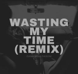 Dopey Da Deejay & TurnUpKiid – Wasting My Time (Remix)