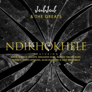 "Jub Jub Releases ""Ndikhokhele"" Remix Featuring Nathi, Rebecca Malope, Benjamin Dube, Mlindo The Vocalist, Tkinsky, Judith Sephuma, Blaq Diamond & Lebo Sekgobela (Download Mp3)"
