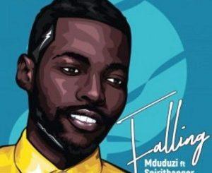 MDUDUZI – FALLING FT. SPIRITBANGER