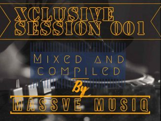Massve Music – Xclusive Session 001 Mix
