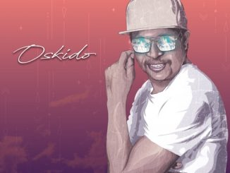EP: Oskido – Keep The Faith